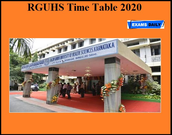 RGUHS Time Table 2020 OUT – Download for UG & PG Courses