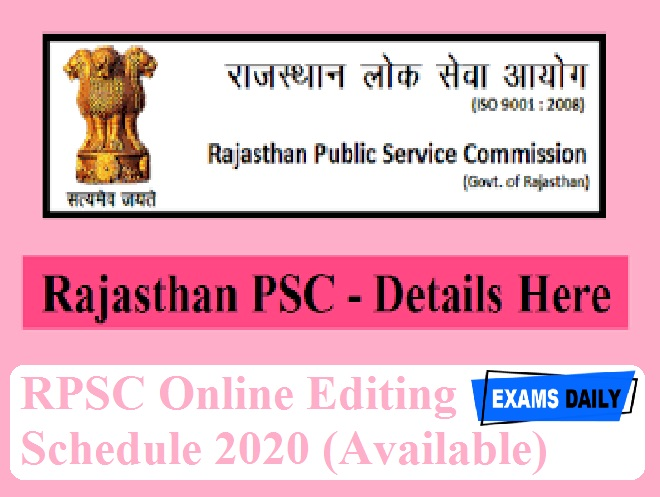 RPSC Online Editing Schedule 2020 (Available)