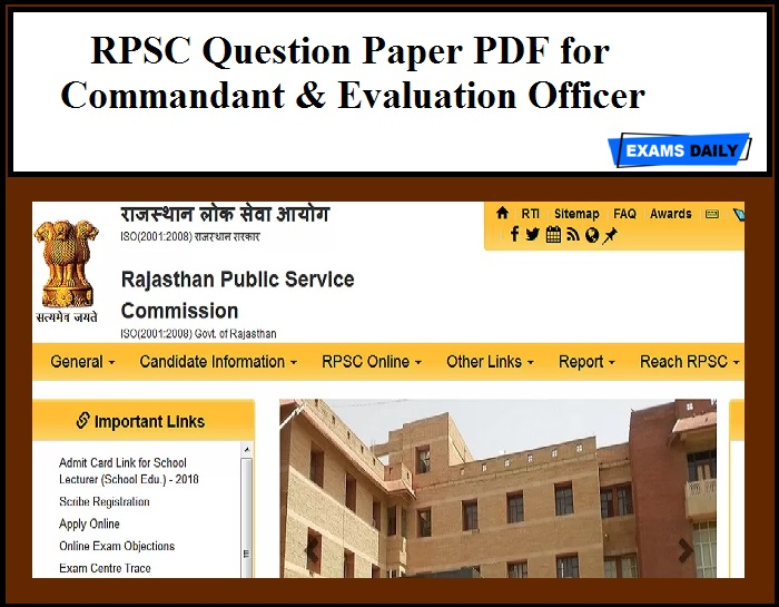 RPSC Question Paper PDF for Commandant & Evaluation Officer Released - Download Now!!