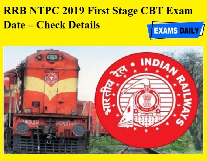 RRB NTPC 2019 First Stage CBT Exam Date – Check Details