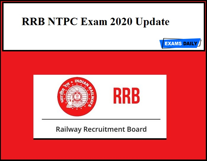 RRB NTPC Exam 2020 Update