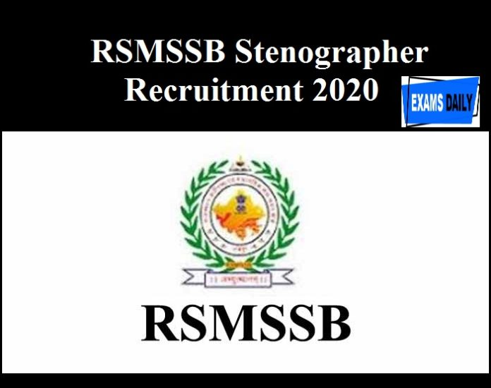 RSMSSB Stenographer Recruitment 2020 - Last Date to Apply 1211 Vacancies