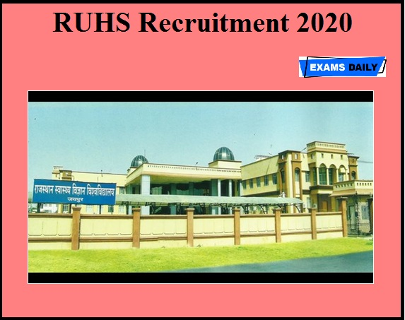 RUHS Recruitment 2020 OUT