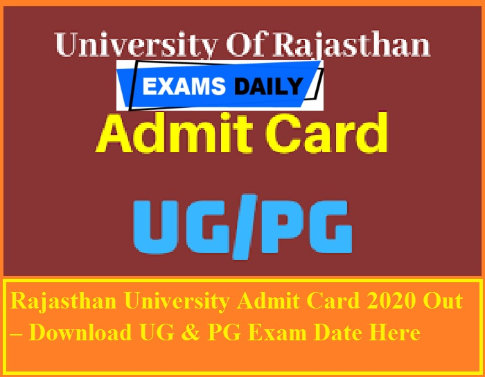 Rajasthan University Admit Card 2020 Out – Download UG & PG Exam Date Here