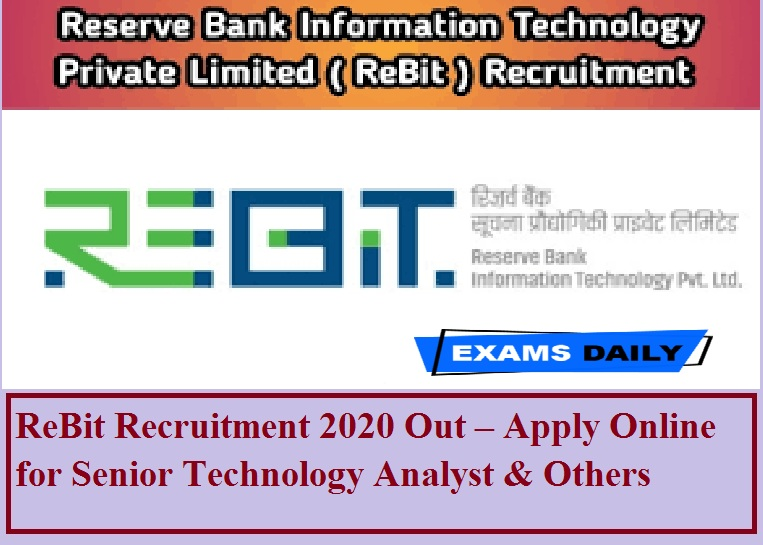 ReBit Recruitment 2020 Out – Apply Online for Senior Technology Analyst & Others