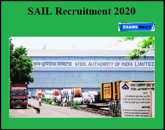 SAIL Recruitment 2020 OUT