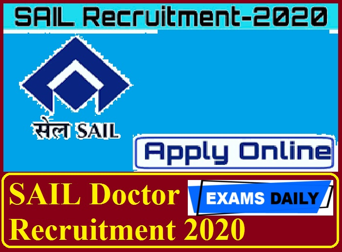 SAIL Recruitment 2020 Out – Walk-in interview for Doctors