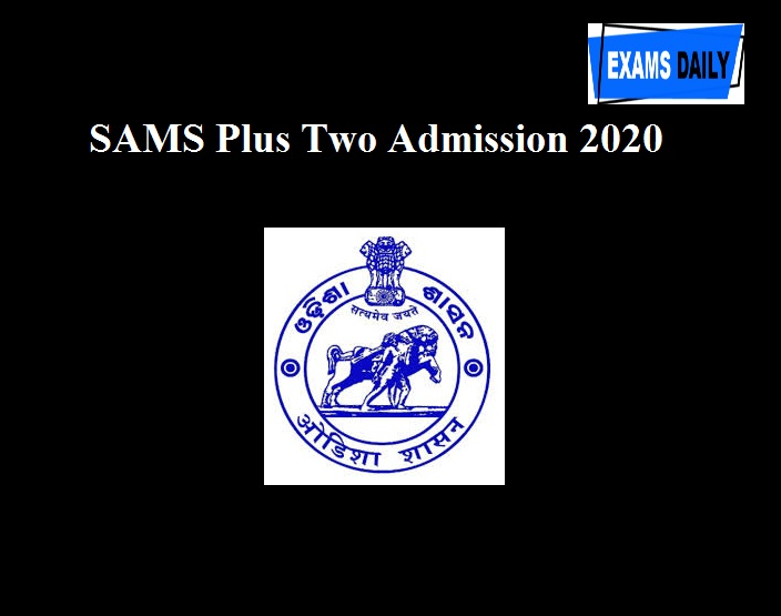 SAMS Plus Two Admission 2020