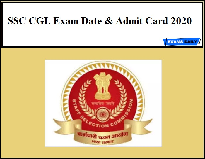 SSC CGL Exam Date 2020 – Download Admit Card!!