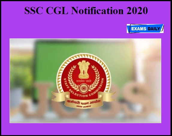 SSC CGL Notification 2020