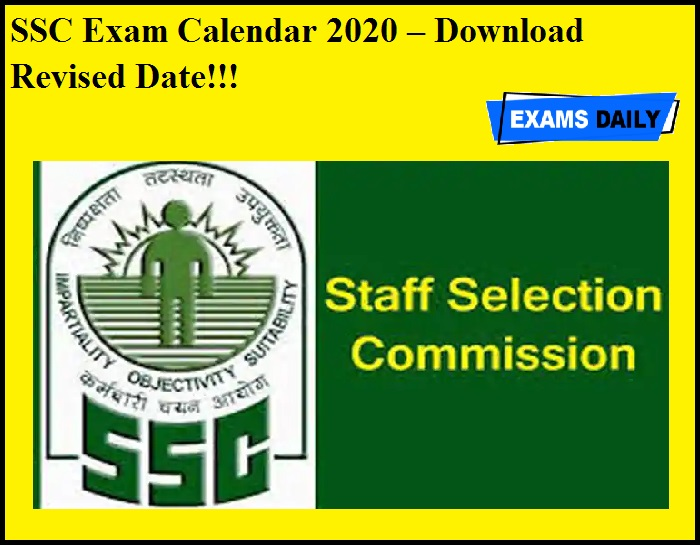 SSC Exam Calendar 2020 OUT – Download Revised Date!!!
