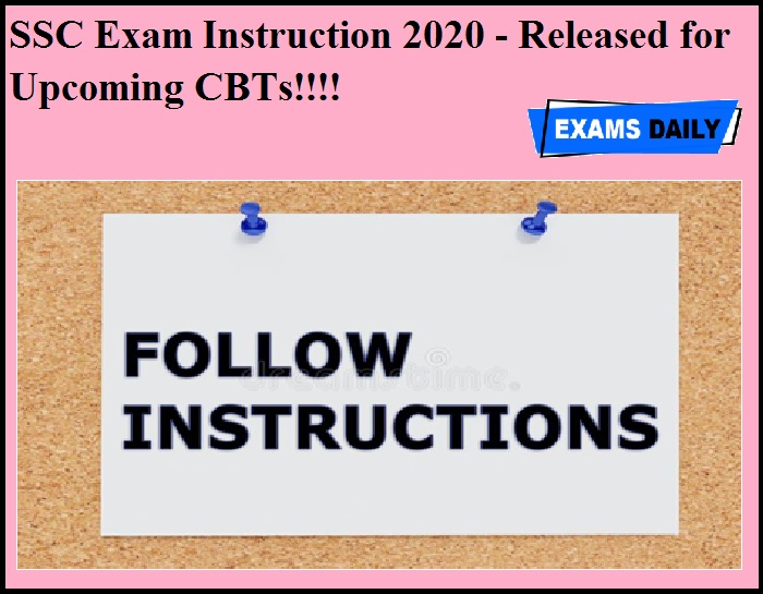 SSC Exam Instruction 2020 - Released for Upcoming CBTs!!!!