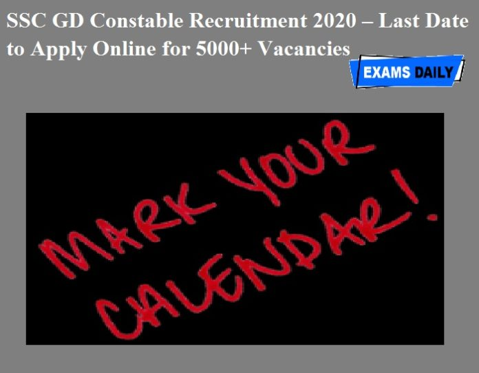 SSC GD Constable Recruitment 2020 – Last Date to Apply Online for 5000+ Vacancies