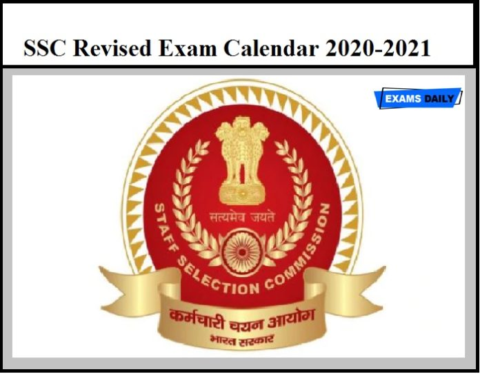 SSC Revised Exam Calendar 2020-2021 Released – Download Exam Date for CHSL, JE, CGL, CPO, MTS, Constable, JHT, Stenographer & Other Exams