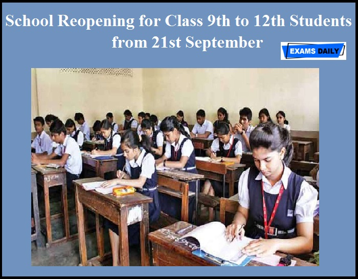 School Reopening for Class 9th to 12th Students from 21st September