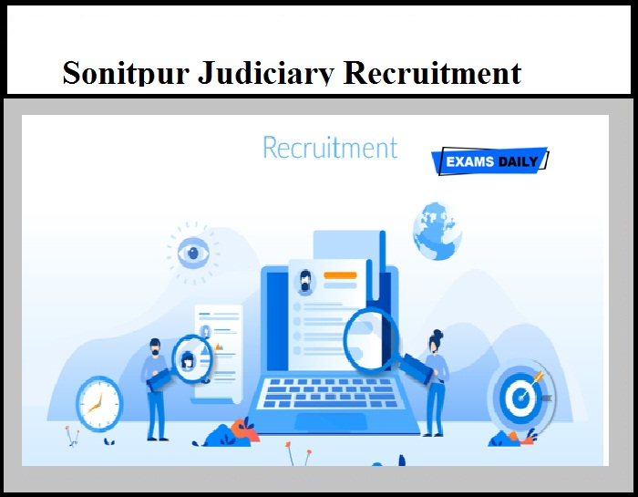 Sonitpur Judiciary Recruitment 2020 OUT - Office Peon Vacancy