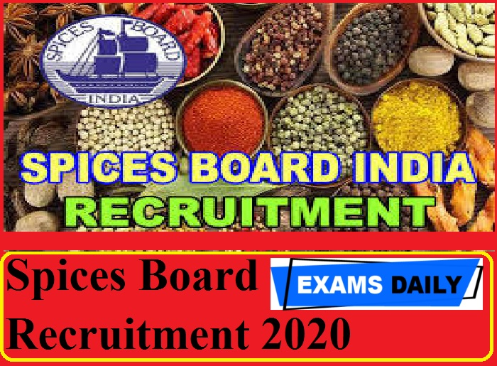 Spices Board Recruitment 2020 Out – Apply for Spices Extension Trainees Vacancy