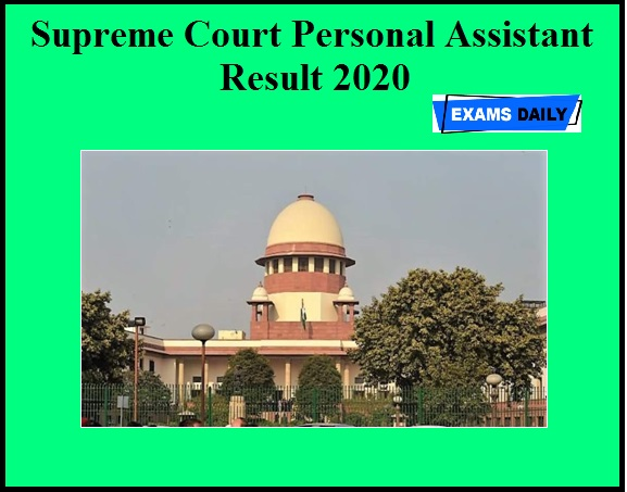 Supreme Court Personal Assistant Result 2020 OUT (1)
