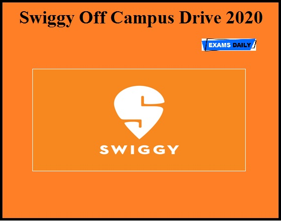 Swiggy Off Campus Drive 2020 OUT