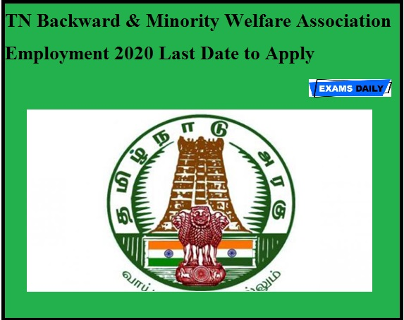 TN Backward & Minority Welfare Association Employment 2020 Last Date to Apply