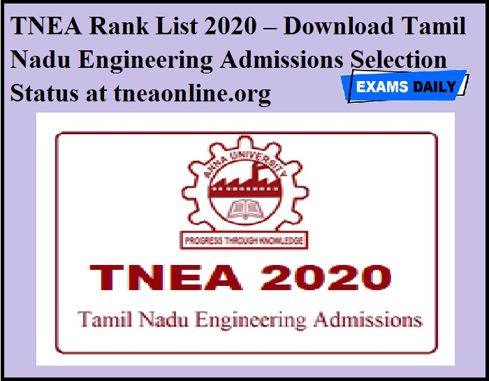 TNEA Rank List 2020 to be released today – Download Tamil Nadu Engineering Admissions Selection Status at tneaonline.org