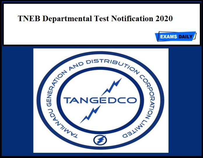 TNEB Departmental Test Notification 2020