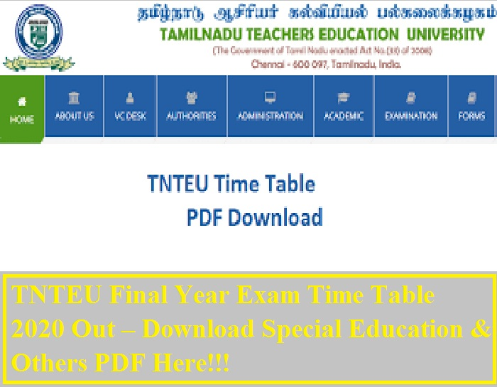 TNTEU Final Year Exam Time Table 2020 Out – Download Special Education & Others PDF Here!!!