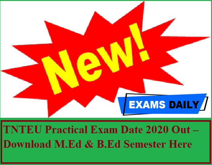 TNTEU Practical Exam Date 2020 Out – Download M.Ed & B.Ed Semester Here