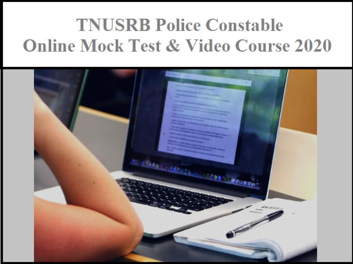 TNUSRB PC Online Mock Test 2020 - Check TN Police Constable Video Course Online