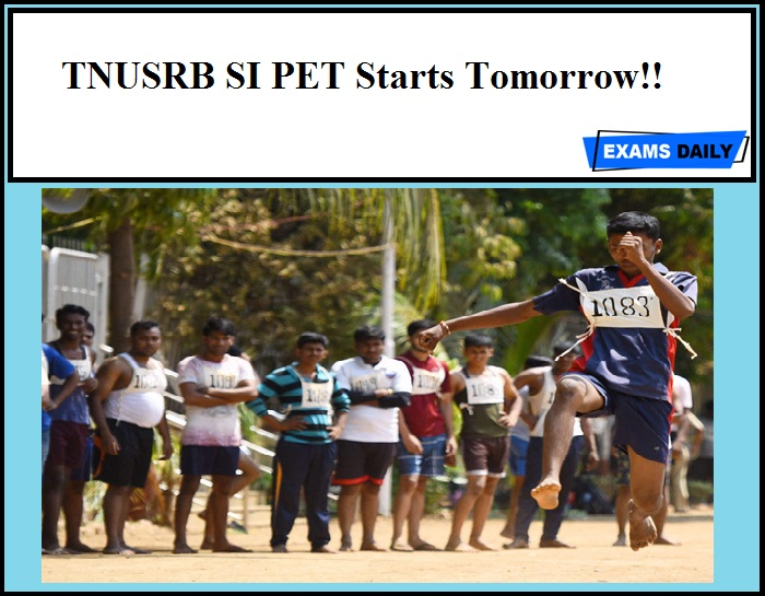 TNUSRB SI PET Starts Tomorrow!!