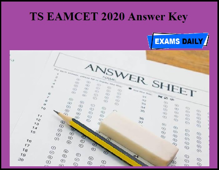 TS EAMCET 2020 Answer Key going to be released today
