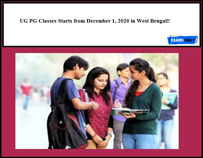 UG PG Classes Starts from December 1, 2020 in West Bengal!!