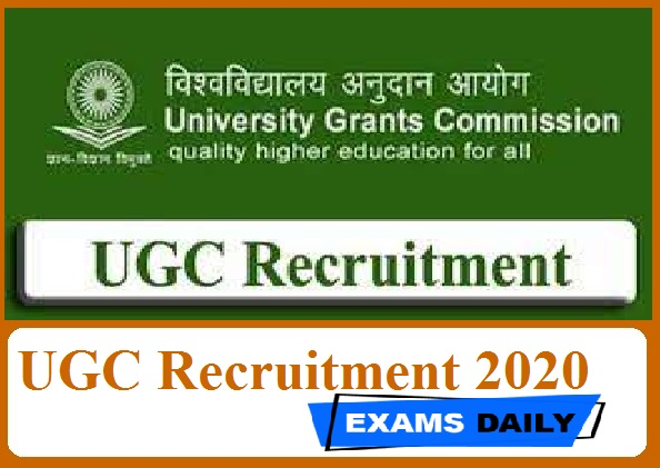 UGC Recruitment 2020 Out – Last Date for Apply Online