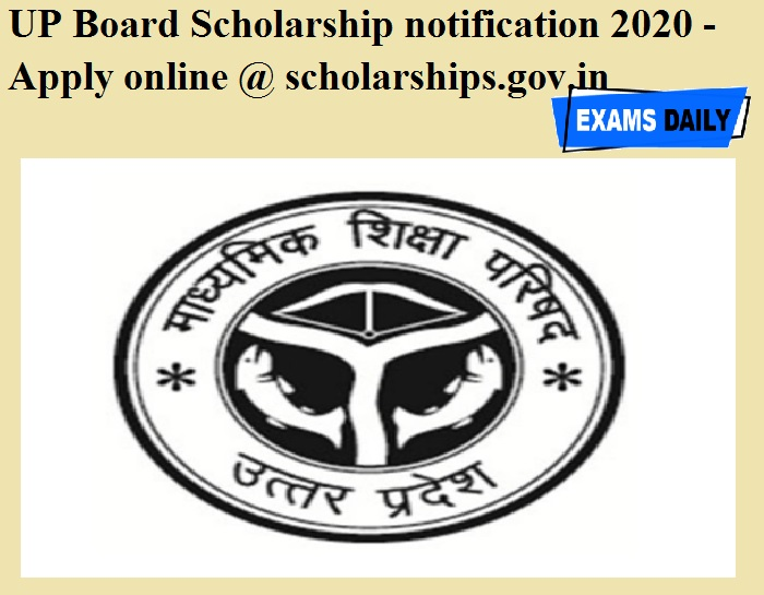 UP Board Scholarship notification 2020 OUT - Apply online @ scholarships.gov.in