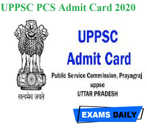 UPPSC Admit Card 2020 Out – Download
