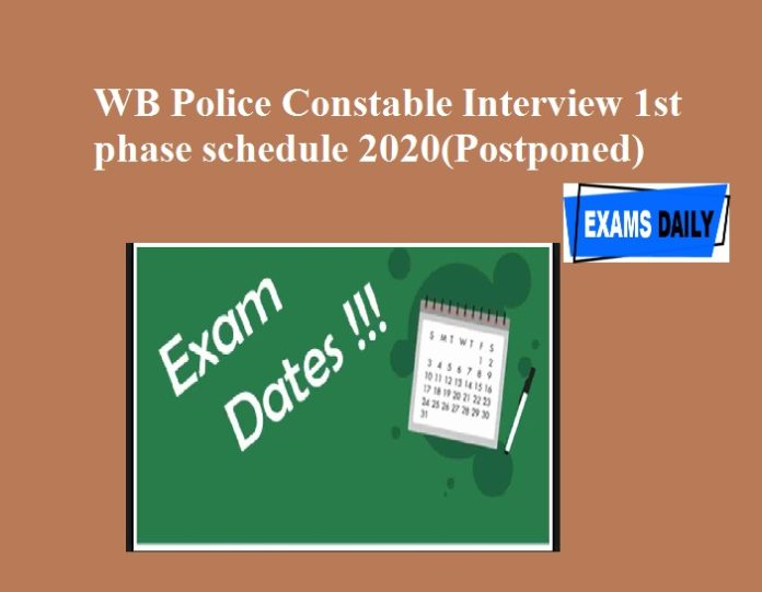 WB Police Constable Interview 1st phase schedule 2020(Postponed)