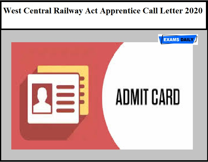 West Central Railway Act Apprentice Call Letter 2020 OUT – Download Here