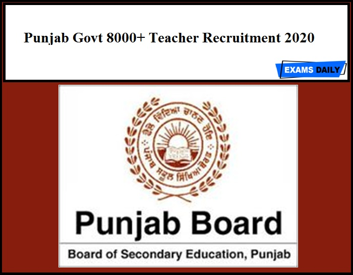 punjab Govt 8000+ Teacher Recruitment 2020