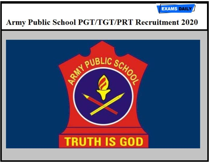 Army Public School PGT/TGT/PRT Recruitment 2020 – Check Selection Procedure & Exam Center Details