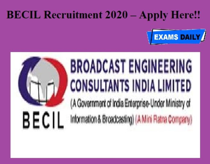 BECIL Recruitment 2020 OUT – Apply Here!!