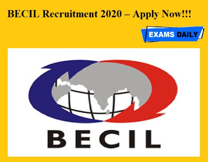 BECIL Recruitment 2020 OUT – Apply Now!!!