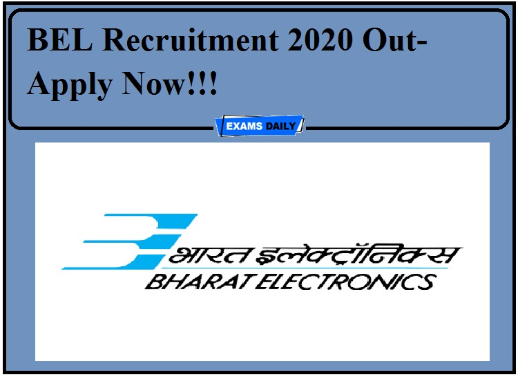 BEL Recruitment 2020 Out- Apply Now!!! 1