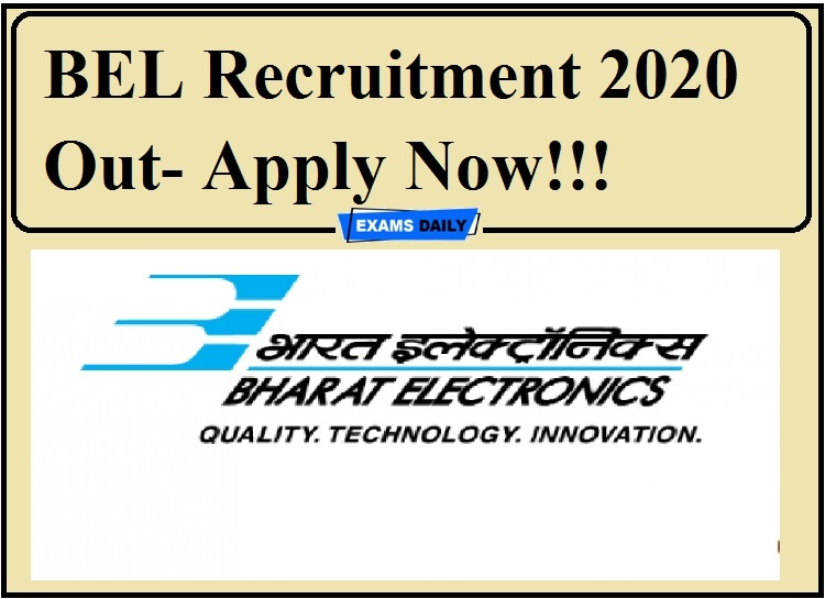 BEL Recruitment 2020 Out- Apply Now!!!
