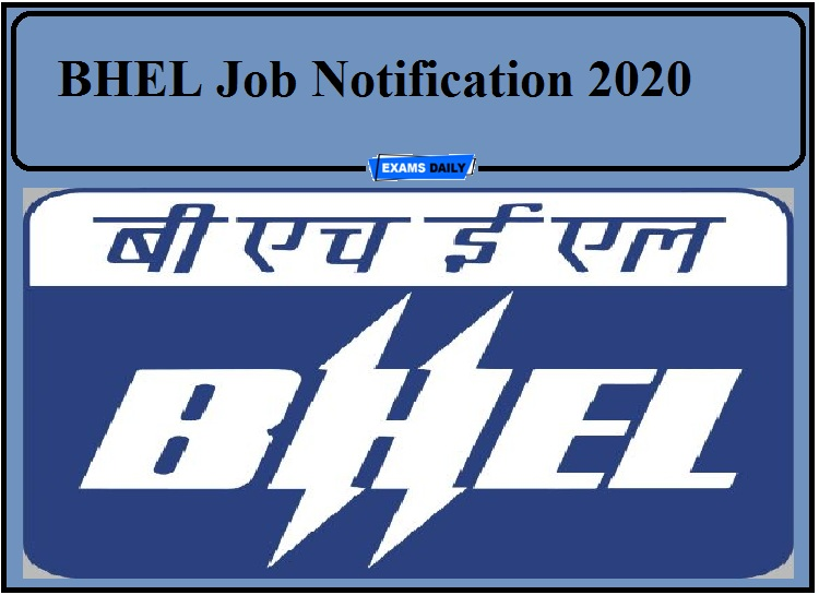 BHEL Job Notification 2020 Out- Apply Now!!!