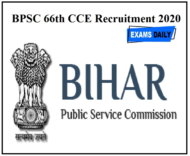 BPSC 66th CCE Recruitment 2020