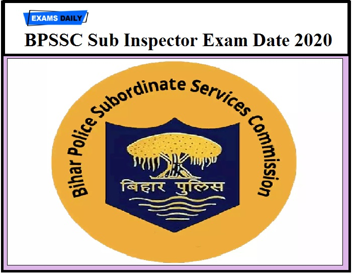 BPSSC Sub Inspector Exam Date 2020 OUT – Check Admit Card Details Here
