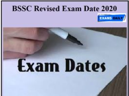 BSSC Revised Exam Date 2020