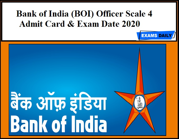 Bank of India (BOI) Officer Scale 4 Admit Card & Exam Date 2020