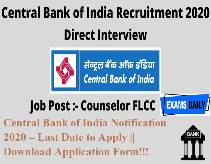 Central Bank of India Notification 2020 – Last Date to Apply Download Application Form!!!
