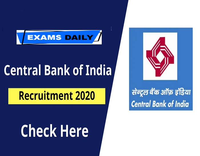 Central Bank of India Notification 2020 Out – Check Eligibility Details Here!!!